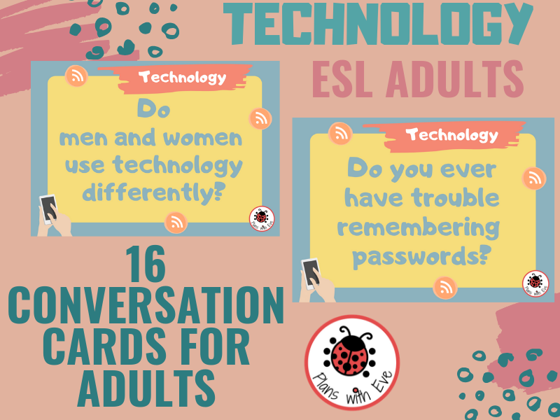 ESL Advanced Conversation: TECHNOLOGY - Interesting and Engaging for Adults!