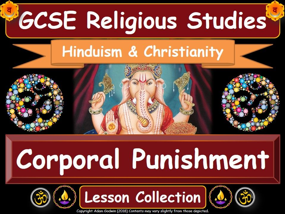 Corporal Punishment  - Hinduism & Christianity (GCSE Lesson Pack)
