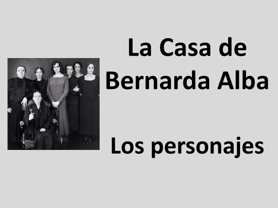 AQA/Edexcel A-Level Spanish La Casa de Bernarda Alba - Análisis de los personajes