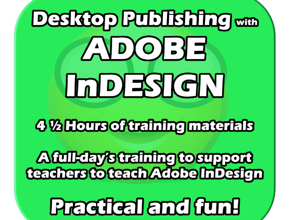 Adobe InDesign - Training for teachers - Activities for students - EDITABLE FUN