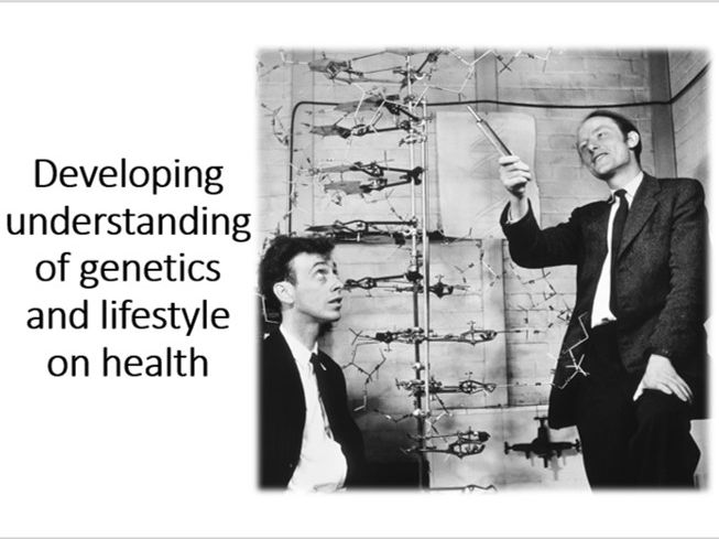 Developing understanding of genetics and lifestyle on health