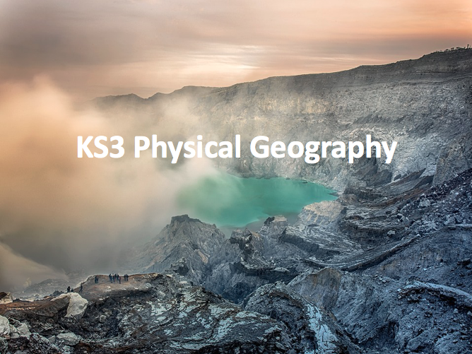 KS3 Physical Geography