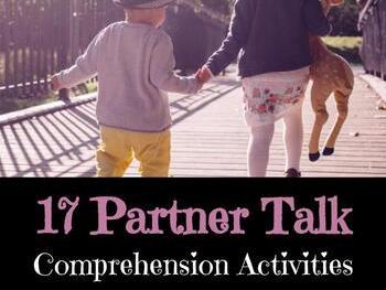 Partner Talk Comprehension Activities