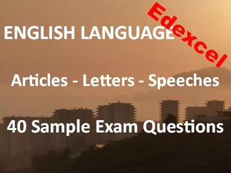 Transactional Writing Articles Letters Speeches Exam Revision + Practice – 40 Sample Edexcel Tasks