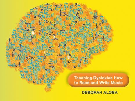 Teaching Dyslexics How to Read and Write Music