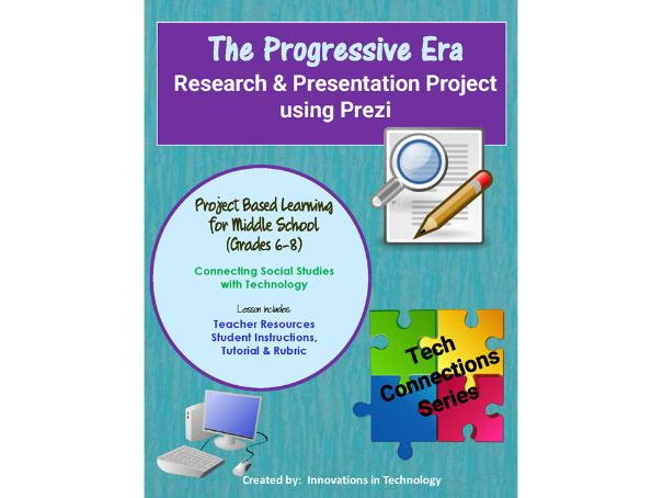 Events of the Progressive Era - Research & Presentation Project in Prezi