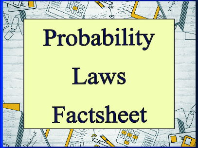 Probability Laws Fact Sheet