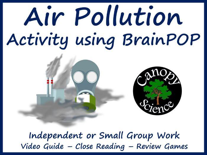 Air Pollution Activity using BrainPOP