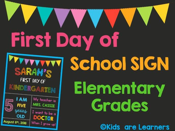 First Day of School Sign - For Primary Grades - Template