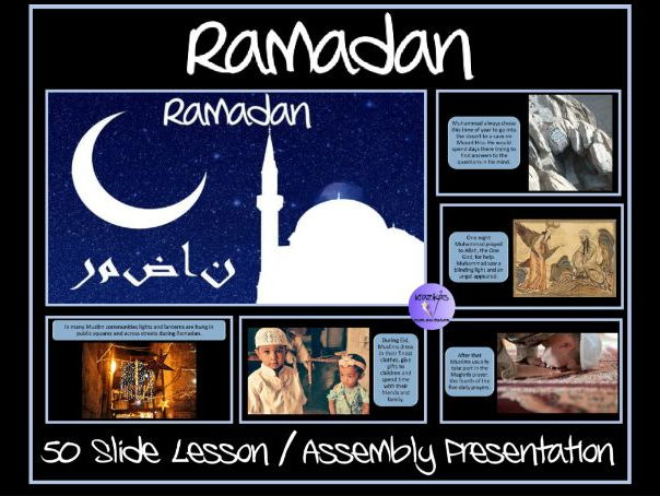 The Muslim Festivals of Ramadan and Eid–Ul-Fitr PowerPoint Lesson / Assembly Presentation  50 Slides