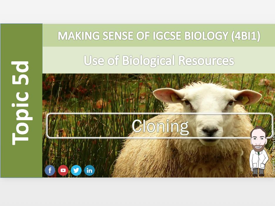 IGCSE Biology 9-1 -  5d Cloning