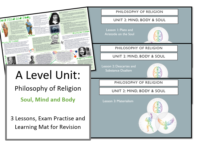 Philosophy of Religion: Soul, Mind and Body - Lessons and Revision