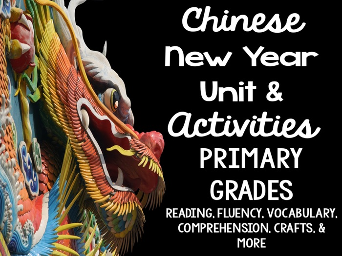 Chinese New Year Unit and Activities for Primary Grades