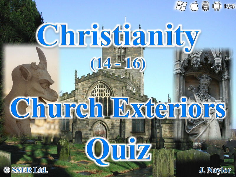 Christianity - Church Exteriors - Quiz (7 Questions)