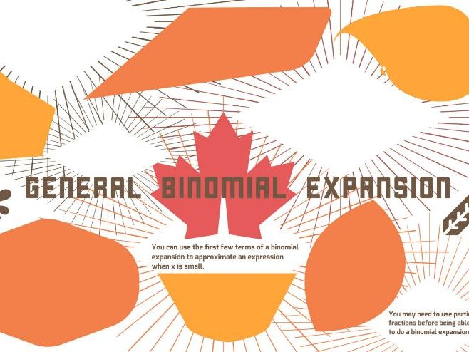 General Binomial Expansion Revision