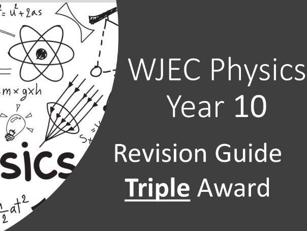 WJEC Physics Revision Guide Year 10 Triple Award