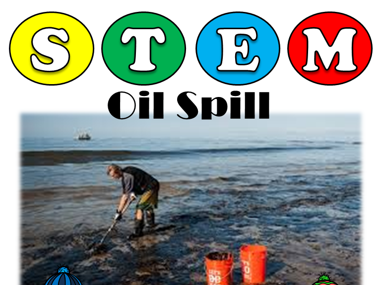 STEM based Oil Spill Activity: The consequences of a spill in our oceans
