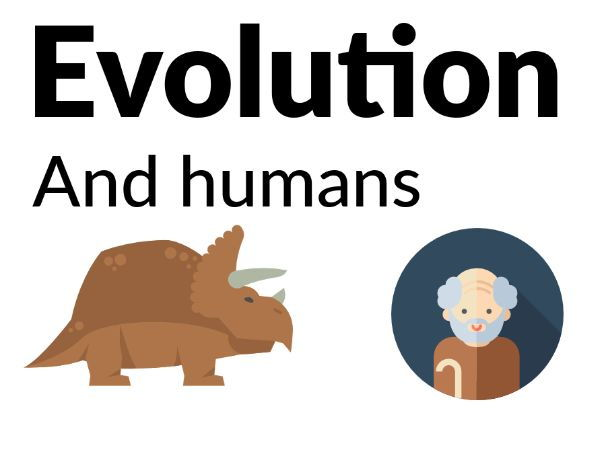 Evolution - Adaptation of humans and animals (Years 3-5)