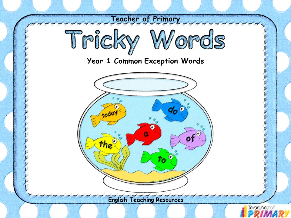 Tricky Words - Year 1 Common Exception Words