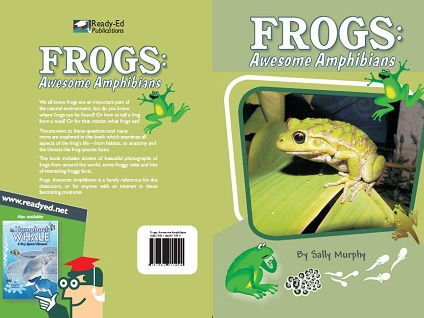 Frogs: Awesome Amphibians - For Ages: 8+ Years