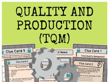 Quality and Production (Total Quality Management) - Escape Room