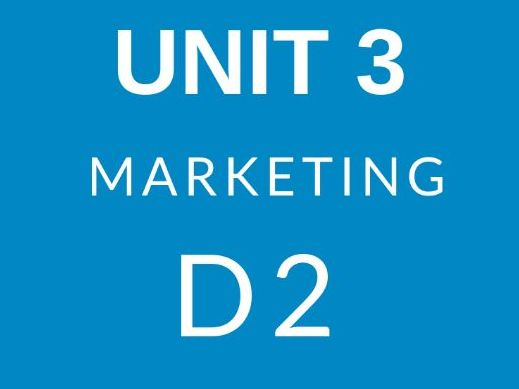 BTEC Business Level 3 Unit 3 Introduction To Marketing D2