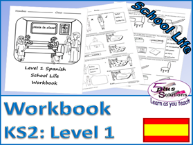 PRIMARY SPANISH COPIABLE WORKBOOK (KS2/3): Classroom objects, instructions, register, time (hourly)
