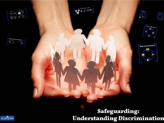 Safeguarding: Understanding Discrimination