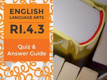 RI.4.3 - Quiz and Answer Guide