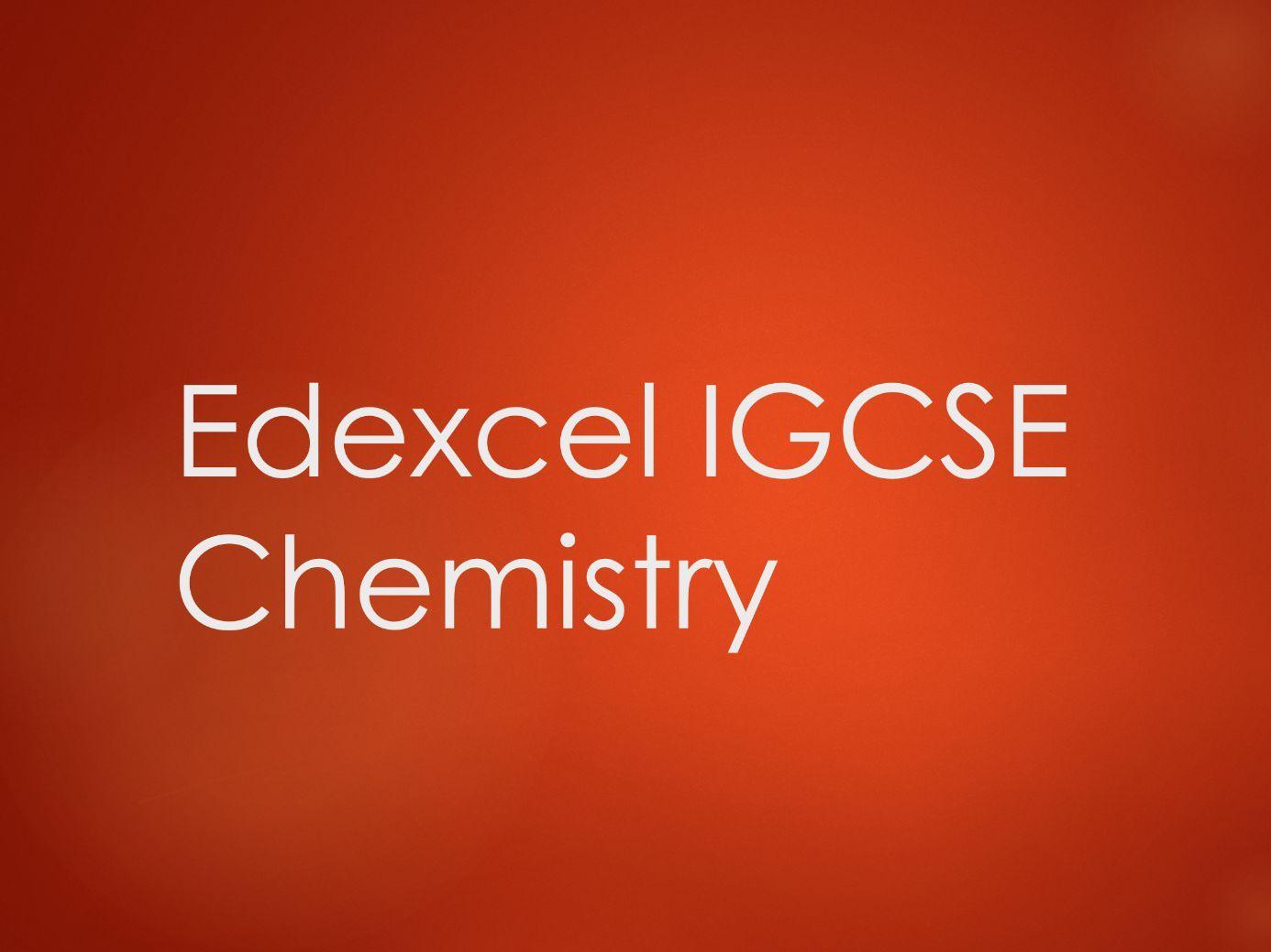 Chemistry Edexcel IGCSE PowerPoints - All units