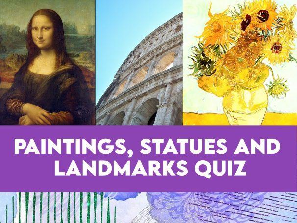 Famous Art Works and Landmarks Quiz KS2+