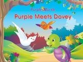 Purple Turtle Stories: Purple Meets Dovey!  EBook