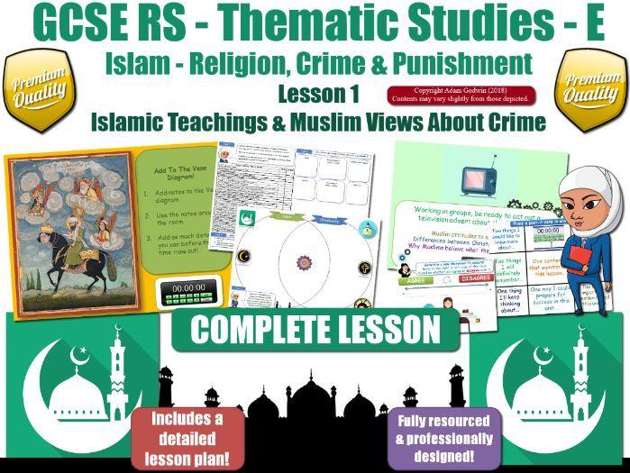 Crime & Criminals - Comparing Muslim & Christian Views (GCSE RS - Islam - Crime & Punishment) L1/7