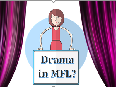 Using drama for confidence in MFL- French