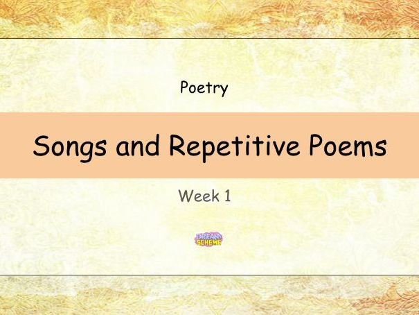 Year 1: Songs and Repetitive Poems (Week 1 of 2)