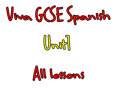 Viva Higher GCSE Spanish - Unit 1
