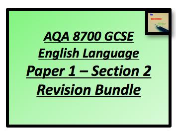 AQA 8700 GCSE English Paper. Section B Writing Revision Bundle