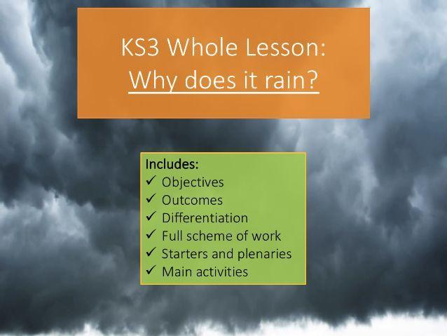 KS3 Why does it rain? Whole lesson