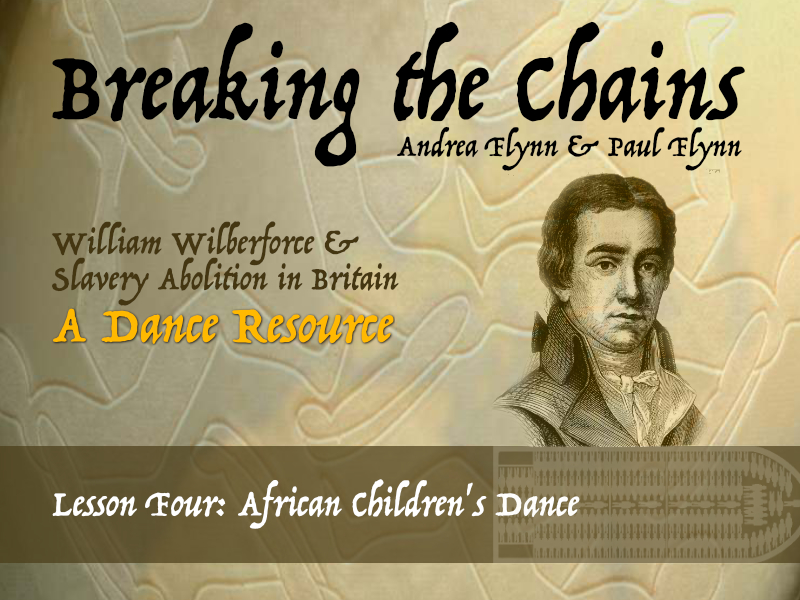 Breaking the Chains - Lesson Four - African Children's Dance