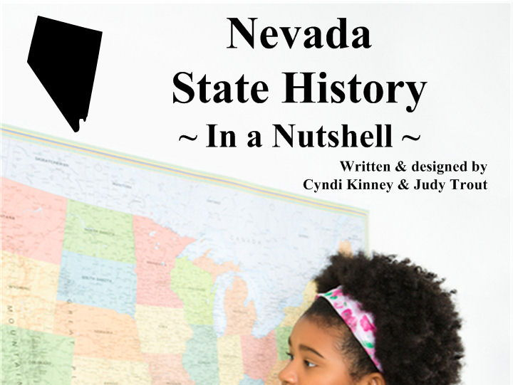 Nevada State History In a Nutshell