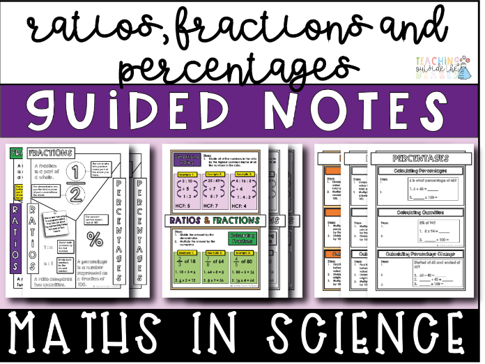 Ratios, Fractions and Percentages Guided Notes - Math Skills In Science