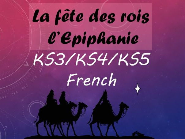 La fête des rois / l'Epiphanie - French - KS3/KS4/KS5 {songs&activities}