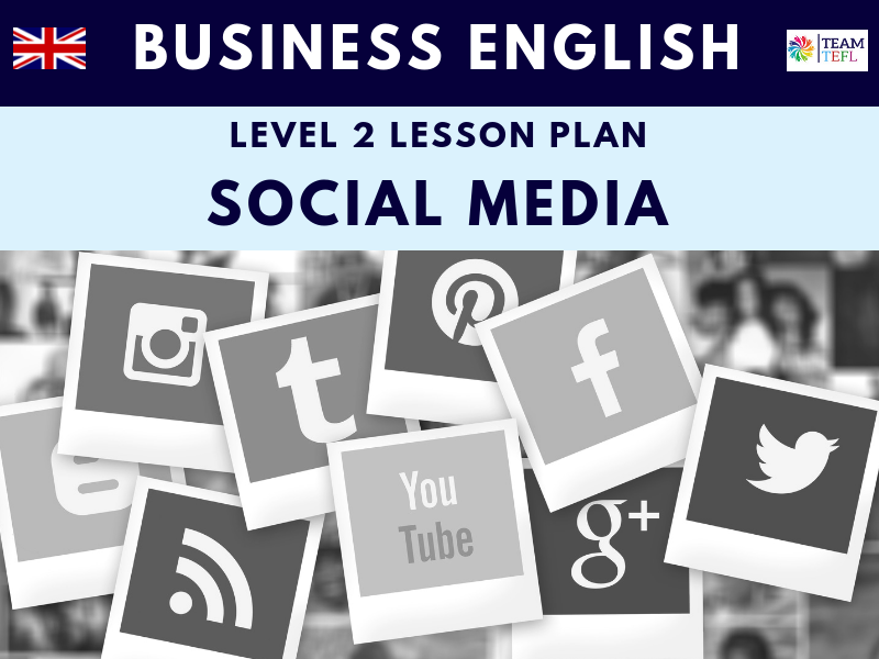 Social Media Business English Level Two Lesson Plan