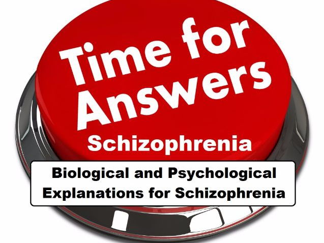 psychological explanations for schizophrenia Discuss two or more psychological explanations of schizophrenia outline and evaluate social psychological explanations of celebrity attraction (4+8 marks).