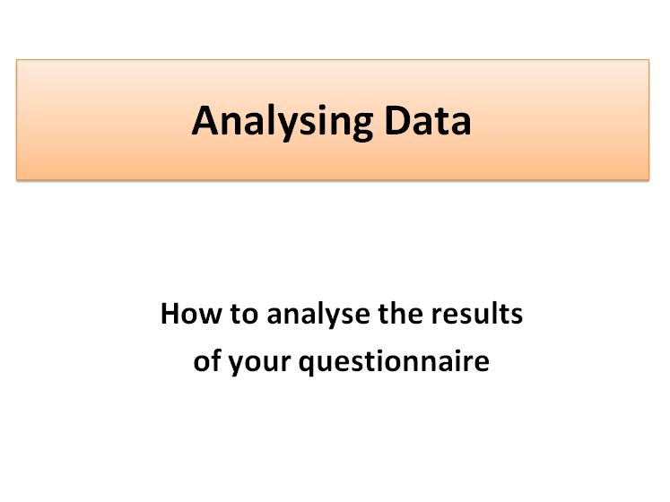 Survey Methods - Analysing Data