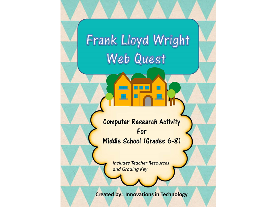 Webquest Scavenger Hunt - Learning about Frank Lloyd Wright
