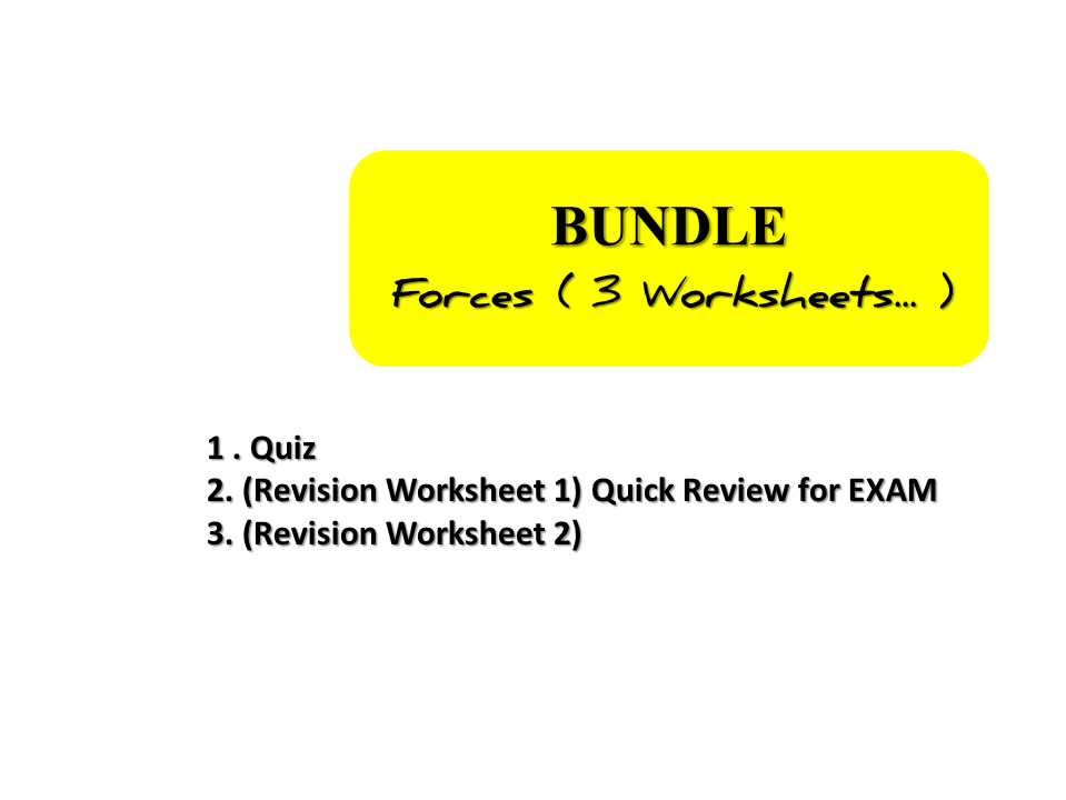 Bundle - Forces; (Revision Worksheets...)