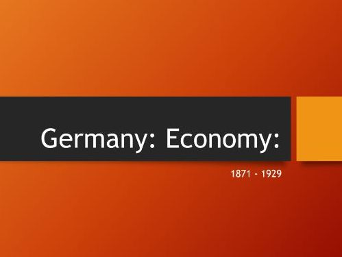 German Economy 1871 - 1929