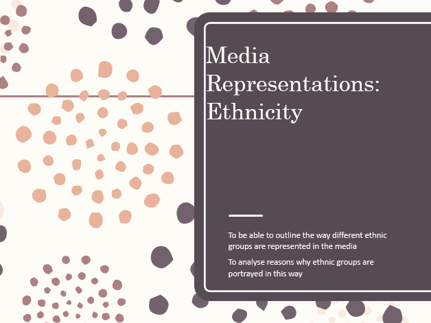 AQA Sociology Media: Representations of Ethnicity A Level
