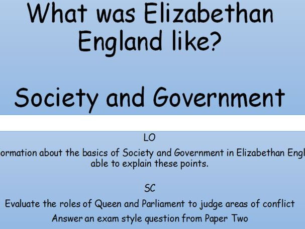 KS4 - Early Elizabethan England - Society and Government